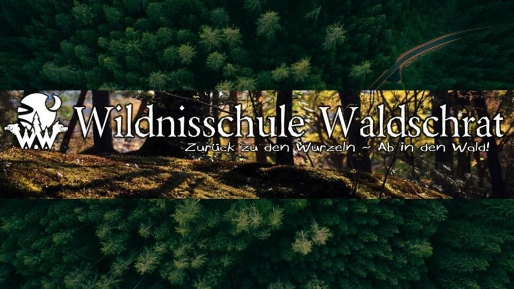 Wildnisschule Waldschrat – Zurück zu den Wurzeln – ab in den Wald