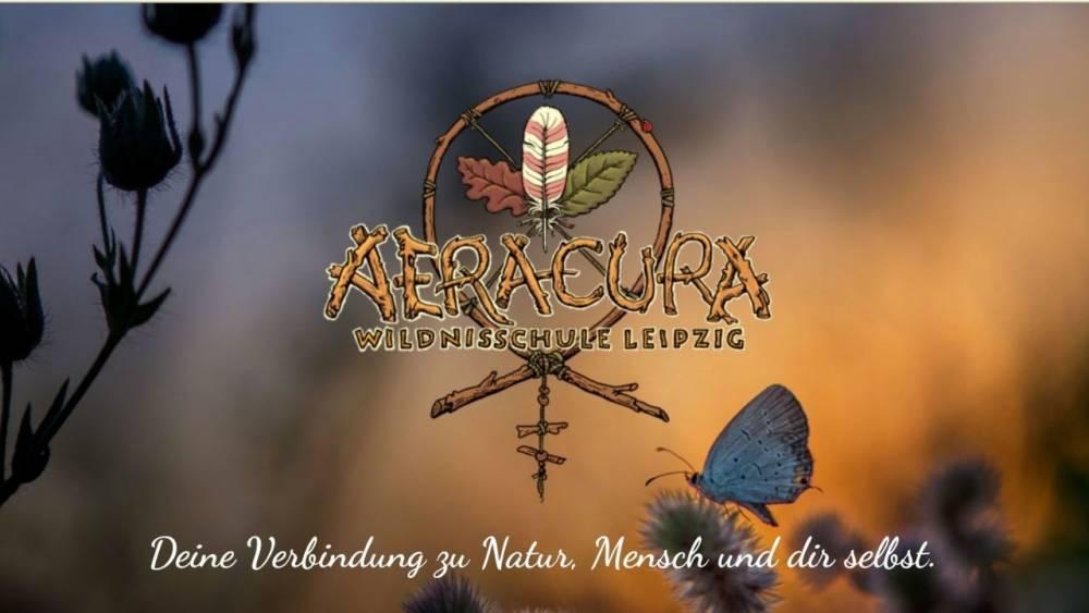 Wildnisschule Aeracura: Die Natur- und Wildnisschule in Leipzig